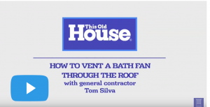 This Old House Video - Bath Fan
